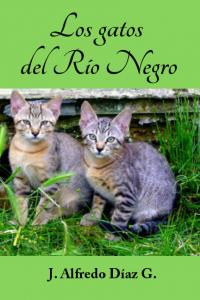 Los gatos del Rio Negro